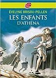 echange, troc Evelyne Brisou-Pellen - Les enfants d'Athéna