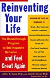 Jeffrey E. Young Reinventing Your Life: The Breakthrough Program To End Negative Behaviour And Feel Great Again