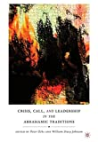 img - for Crisis, Call, and Leadership in the Abrahamic Traditions book / textbook / text book
