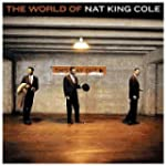 The World Of Nat King Cole (Best Of)