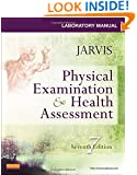 Laboratory Manual for Physical Examination & Health Assessment, 7e