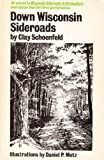 img - for Down Wisconsin Sideroads by Clay Schoenfeld (1979-06-01) book / textbook / text book