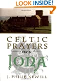 Celtic Prayers from Iona: The Heart of Celtic Spirituality