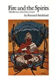 Fire and the Spirits: Cherokee Law from Clan to Court (The Civilization of the American Indian Series) (0806116196) by Strickland, Rennard