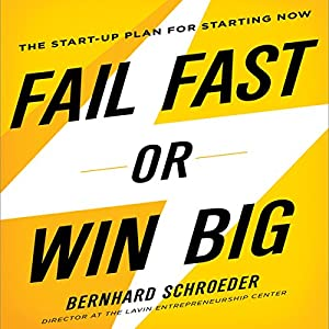Fail Fast or Win Big Audiobook