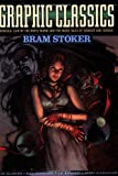 Graphic Classics Volume 7: Bram Stoker - 2nd Edition (Graphic Classics (Graphic Novels))