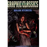 Graphic Classics Volume 7: Bram Stoker - 2nd Edition (Graphic Classics (Eureka))by Gerry Alanguilan