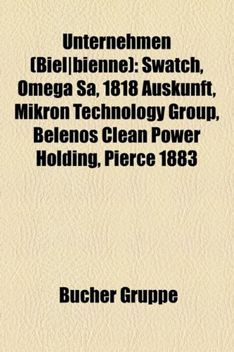 unternehmen-biel-bienne-swatch-omega-sa-1818-auskunft-mikron-technology-group-belenos-clean-power-ho