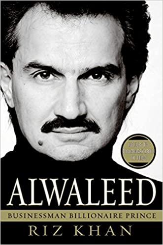 Alwaleed: Businessman, Billionaire, Prince