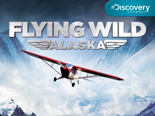 Flying Wild Alaska Season 1