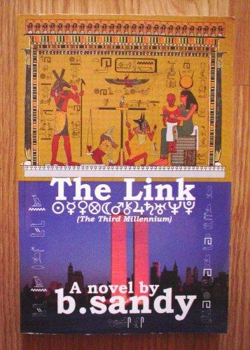 The Link: The Third Millennium, B. Sandy