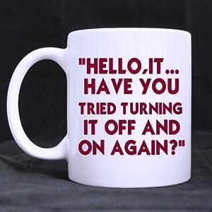 Amazon Com Funny Guys Mugs Humor Quotes Hello It Have