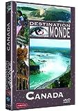 Destination Monde : Canada