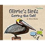 Olivia's Birds: Saving the Gulf