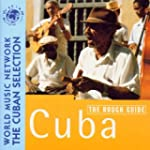 Cuba: Rough Guide To The Music