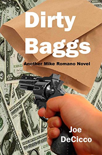 dirty-baggs-mike-romano-novels-book-3