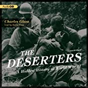 The Deserters: A Hidden History of World War II | [Charles Glass]