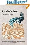 Parallel Alices: Alice Through the Lo...
