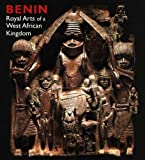 img - for Benin: Royal Arts of a West African Kingdom (Art Institute of Chicago) by Bickford Berzock Kathleen (2008-08-21) Paperback book / textbook / text book