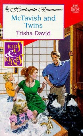 Mctavish And Twins  (Kids And Kisses) (Harlequin Romance), Trisha David