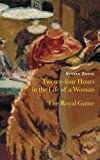 """Twenty Four Hours in the Life of a Woman"" and ""The Royal Game"""