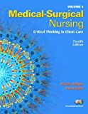 Medical Surgical Nursing, Volume 2 for Medical Surgical Nursing Volumes 1 & 2, Package (4th Edition) (0131713108) by LeMone, Priscilla