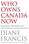 Who Owns Canada Now? Old Money, New M...