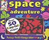 Space Adventure (Fuzzy Felt Activity Books) (1856023575) by Trotter, Stuart