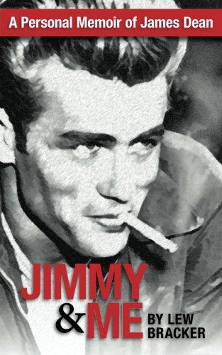 jimmy-me-a-personal-memoir-of-a-great-friendship-james-dean-lew-bracker