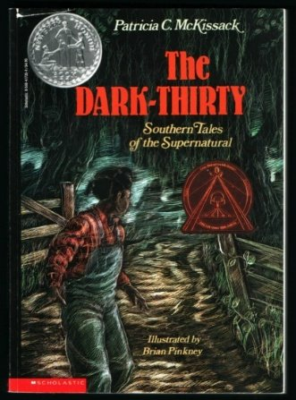 The Dark-Thirty: Southern Tales of the Supernatural, Patricia C. McKissack