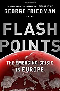 Book Cover: Flashpoints: The Emerging Crisis in Europe