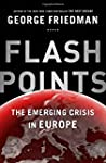Flashpoints: The Emerging Crisis in E...