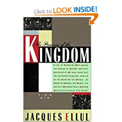 Jacques Ellul - In the Presence of the Kingdom 51DN2D9QK9L._BO2,204,203,200_PIsitb-sticker-arrow-click,TopRight,35,-76_AA240_SH20_OU01_