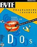 img - for Byte's DOS Programmer's Cookbook (BYTE's Programmer's Cookbook) book / textbook / text book