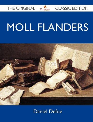 Moll Flanders - The Original Classic Edition