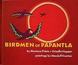 Birdmen of Papantla,