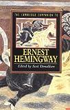 The Cambridge Companion to Hemingway (Cambridge Companions to Literature)