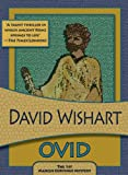 Ovid (Felony & Mayhem Mysteries) (Marcus Corvinus) (193339739X) by Wishart, David