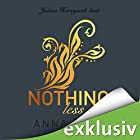 Nothing less (After 7) Hörbuch von Anna Todd Gesprochen von: Julian Horeyseck, Bettina Storm