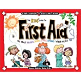 The Kids' Guide to First Aid: All about Bruises, Burns, Stings, Sprains & Other Ouches (Williamson Kids Can!)