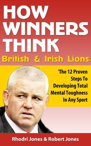 Book: How Winners Think British & Irish Lions by Robert Jones & Rhodri Jones
