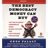 The Best Democracy Money Can Buy ~ David C. Cooke