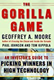 The Gorilla Game: An Investors Guide to Picking Winners in High Technology