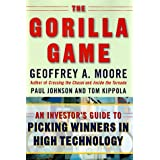 The Gorilla Game: An Investor's Guide to Picking Winners in High Technology ~ Geoffrey A. Moore
