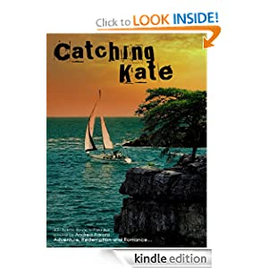 Catching Kate (Scenic Route to Paradise)