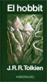 El Hobbit (Spanish Edition) (8445070371) by J. R. R. Tolkien