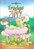 Trudge and Zippy (Stories to Grow By series)