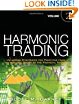 Harmonic Trading, Volume Two: Advance...