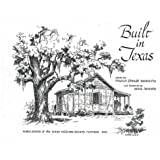 Built in Texas (Texas Folklore Society Publications)
