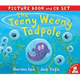 The Teeny Weeny Tadpole (Book & CD)by Sheridan Cain
